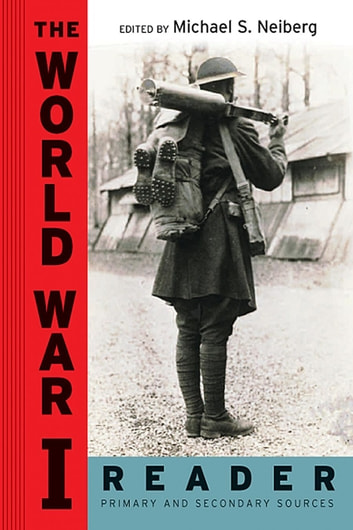 The World War I Reader ebook by