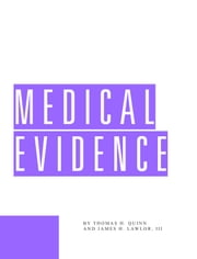 Medical Evidence ebook by Thomas Quinn,James Lawlor