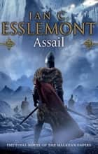 Assail - A Novel of the Malazan Empire ebook by