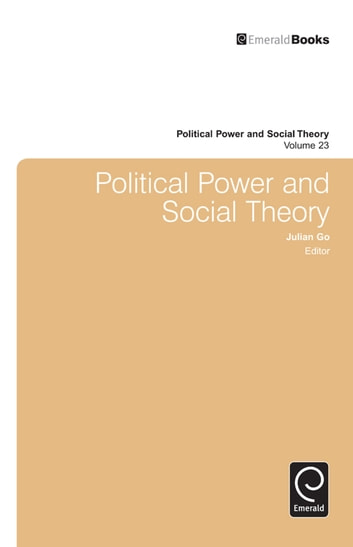 Political Power and Social Theory ebook by