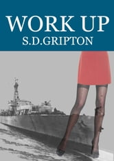 Work Up ebook by S.D. Gripton