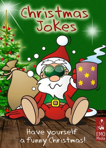 christmas jokes for the holiday season have yourself a funny