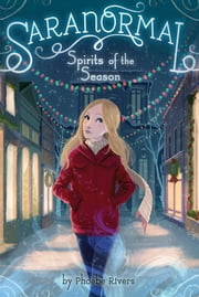 Spirits of the Season ebook by Phoebe Rivers