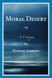 Moral Desert - A Critique ebook by Howard Simmons
