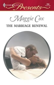 The Marriage Renewal ebook by Maggie Cox