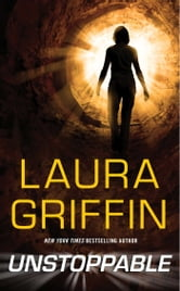 Unstoppable ebook by Laura Griffin