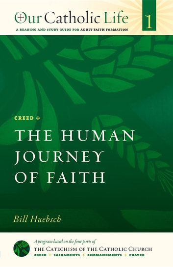 The human journey of faith ebook by bill huebsch 9781627852739 the human journey of faith creed ebook by bill huebsch fandeluxe Images