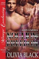 Planet Noglion: Freedom ebook by