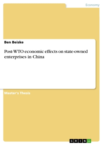 Post-WTO economic effects on state-owned enterprises in China ebook by Ben Beiske