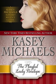 The Playful Lady Penelope ebook by Kasey Michaels