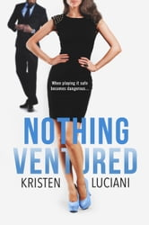 Nothing Ventured ebook by Kristen Luciani
