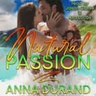 Natural Passion audiobook by Anna Durand