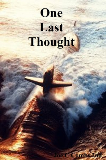 One Last Thought ebook by Joe C Combs 2nd