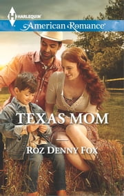 Texas Mom ebook by Roz Denny Fox