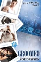 Groomed ebook by Zoe Dawson