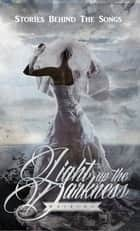 Light Up The Darkness - Waiting ebook by Light Up The Darkness