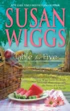 Table For Five (Mills & Boon M&B) ebook by Susan Wiggs