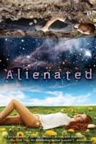 Alienated ebook by Melissa Landers