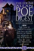 "The Edgar Allan Poe Digest (Complete Collection) - NDAS ""Digest"" Edition ebook by Edgar Allan Poe, Edgar Poe"