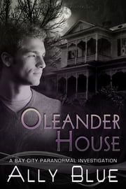 Oleander House ebook by Ally Blue