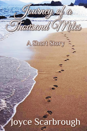 Journey of a Thousand Miles ebook by Joyce Scarbrough