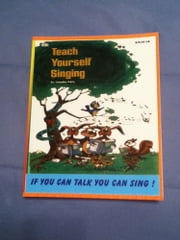 Teach Yourself Singing If You Can Talk You Can Sing ebook by Timothy Kelly