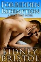 Forbidden Redemption ebook by Sidney Bristol