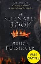 A Burnable Book: Free Sampler ebook by Bruce Holsinger