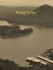 Dying Grass ebook by Aaron Quinn