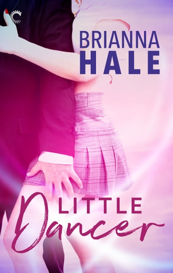 Little Dancer ebook by Brianna Hale