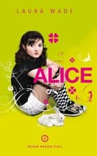 Alice ebook by Laura Wade