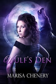 Wulf's Den ebook by Marisa Chenery