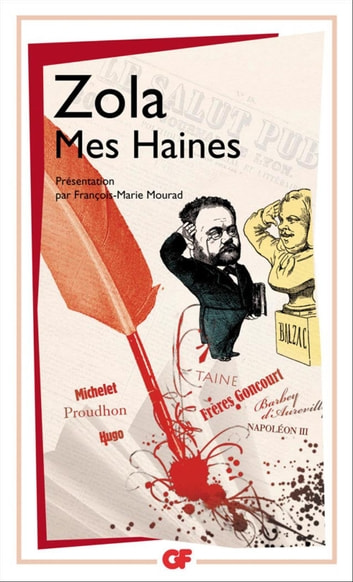 Mes Haines ebook by François-Marie Mourad,Émile Zola