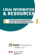 Legal Information & Resources For Grandparents Raising Their Grandchildren ebook by National Initiative for the Care of the Elderly