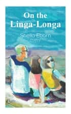 On the Linga-Longa ebook by Sheila Eborn