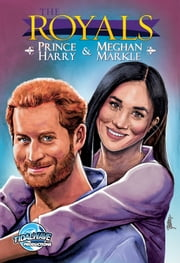 Royals: Prince Harry & Meghan Markle ebook by Michael Frizell, Pablo Martinena