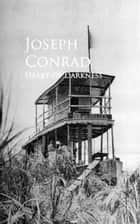 Heart of Darkness - Bestsellers and famous Books ebook by Joseph Conrad