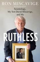 Ruthless ebook by Ron Miscavige