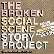 The Broken Social Scene Story Project - Short Works Inspired by You Forgot It In People ebook by Carl Wilson