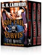 Softail Curves - The Novel - (A Big Girls & Bad Boys Boxed Set) ebook by