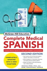 McGraw-Hill's Complete Medical Spanish ebook by Joanna Rios,Jose Fernandez Torres