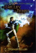 Captain Justo, Valley of Bones ebook by Stephen Miller