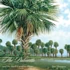 The Palmetto and Its South Carolina Home ebook by Jim Harrison