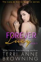 Forever Lucy ebook by Terri Anne Browning