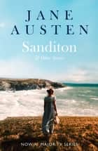 Sanditon: & Other Stories (Collins Classics) ebook by Jane Austen