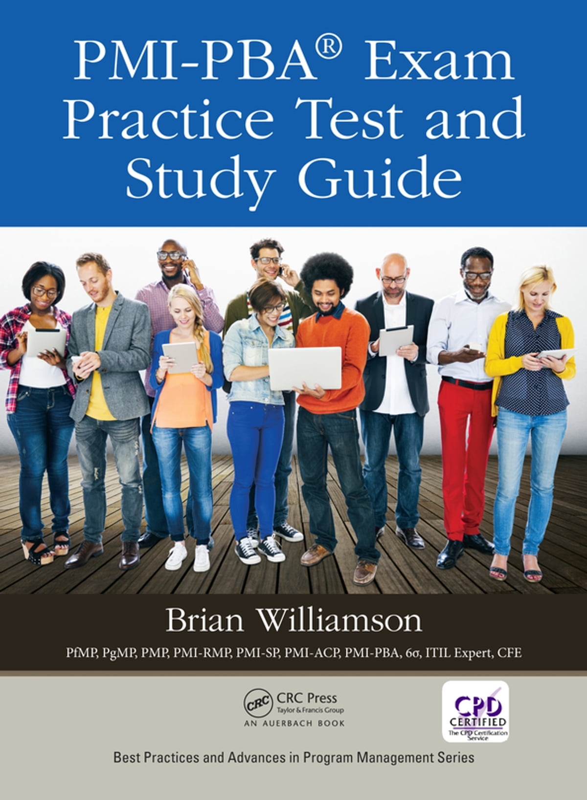 PMI-PBA® Exam Practice Test and Study Guide eBook by Brian Williamson -  9781351681070 | Rakuten Kobo