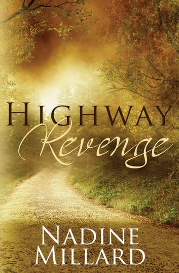 Highway Revenge ebook by Nadine Millard