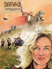 Godefroid de Bouillon - Tome 1 ebook by Servais