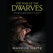 The War of the Dwarves audiobook by Markus Heitz