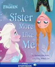 Frozen: A Sister More Like Me - A Disney Read-Along ebook by Barbara Jean Hicks